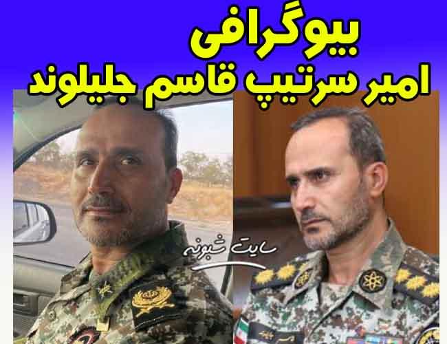بیوگرافی سرتیپ امير جليلوند فرمانده ارتش اراک